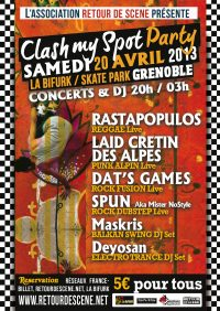 Clash My Spot Party - La Bifurk - 20/04/2013
