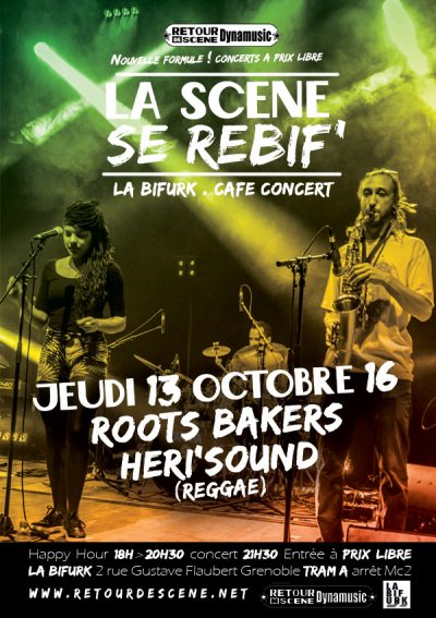 Roots Bakers - La Bifurk - 13/10/2016