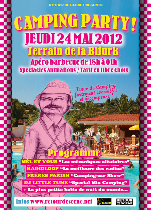 Camping Party - La Bifurk - 24/05/2012
