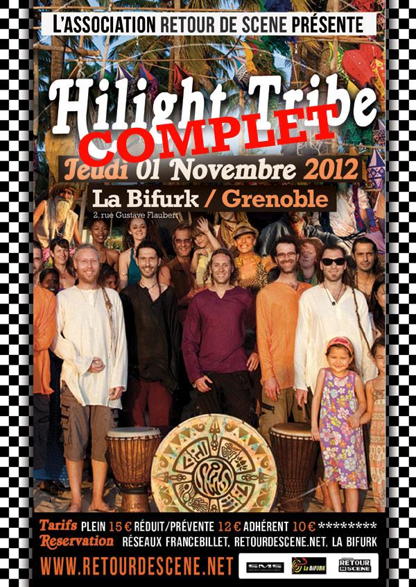 Hilight Tribe - La Bifurk - 01/11/2012