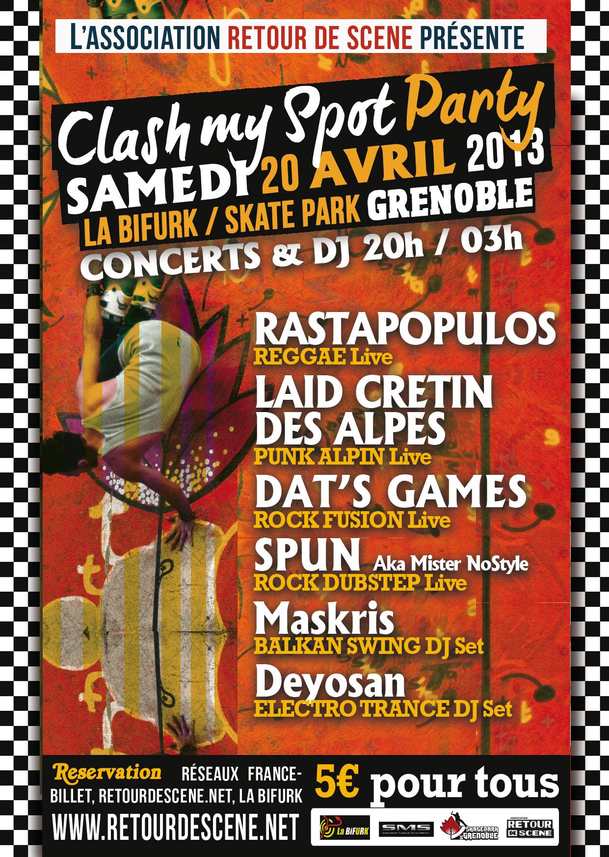 Clash My Spot Party - La Bifurk - 20/04/2013