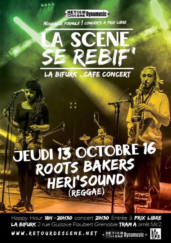 Roots Bakers - La Bifurk - 13/10/2016