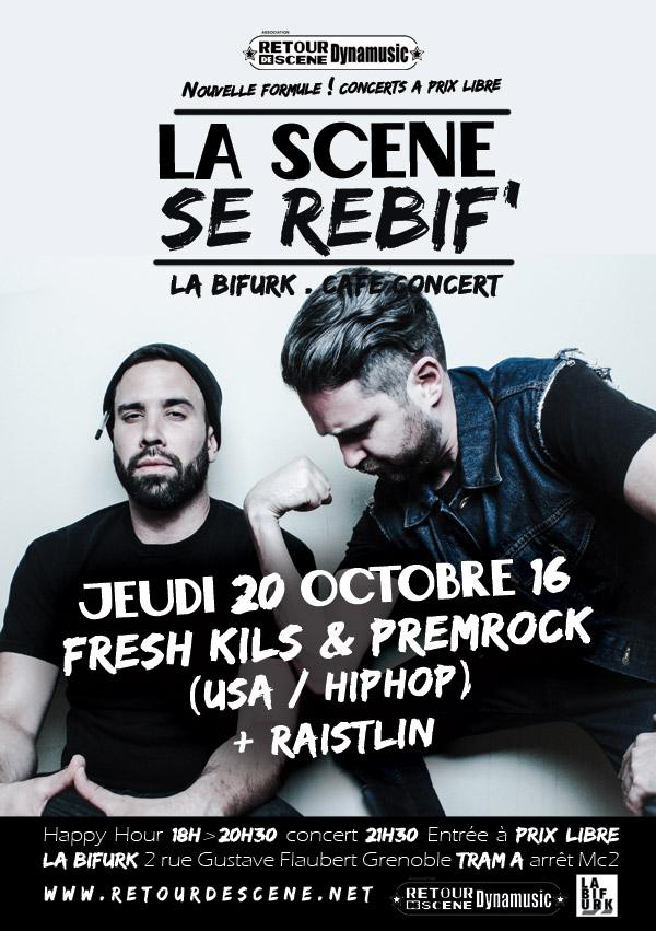Fresh Kils & Premrock - La Bifurk - 20/10/2016